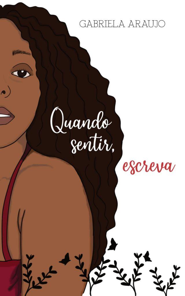 Capa livro Quando sentir, escreva no site Gabriela Araujo